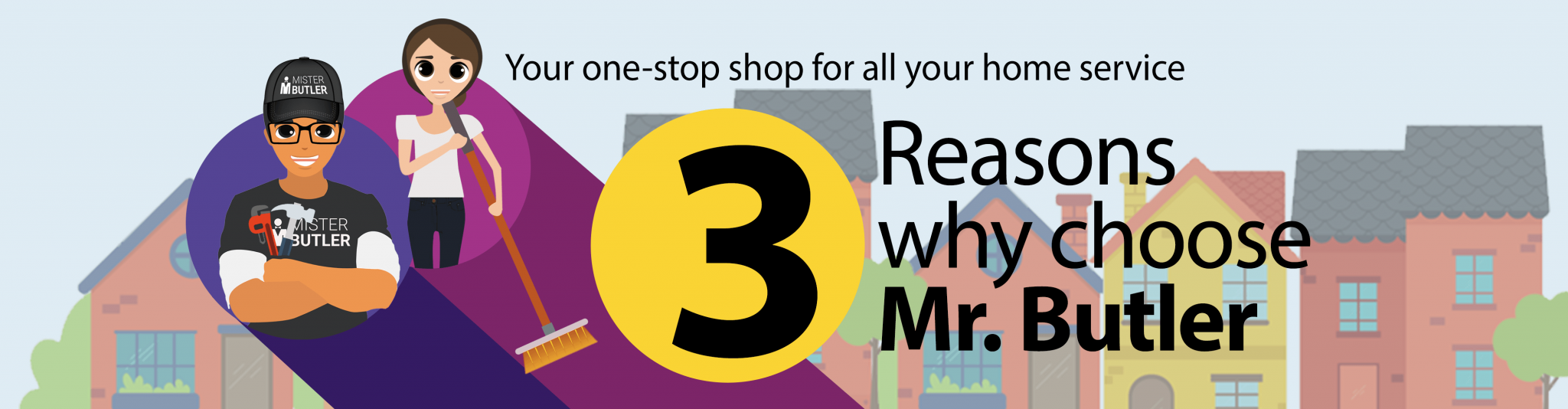 3 Reasons Why Work With Mr. Butler